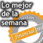 Lo mejor de la semana en Financial Red